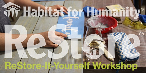 ReStore It Yourself Workshop
