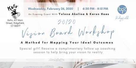 20/20 Vision Board Workshop | A Method for Mapping Your Ideal Outcomes tickets