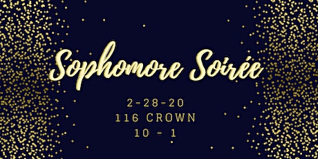 Sophomore Soiree tickets