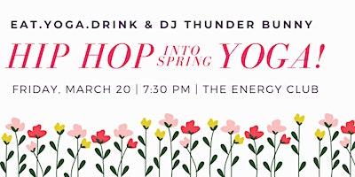 Hip Hop (Into Spring) Yoga!