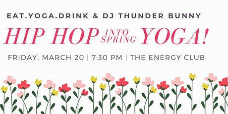 Hip Hop (Into Spring) Yoga! tickets