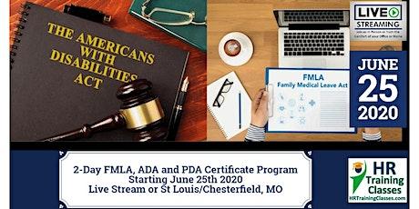 2-Day FMLA, ADA and PDA Certificate Program (Starts 6/25/2020) tickets