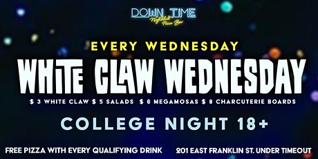 White Claw Wednesday's at Down Time tickets