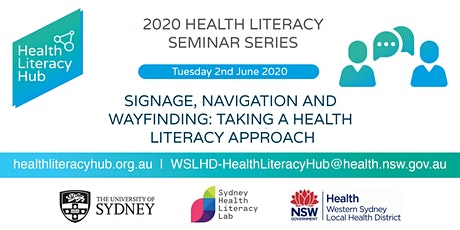 2020 Health Literacy Seminar 3: Signage, Navigation and wayfinding: Taking a health literacy approach tickets