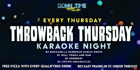 Throw Back Thursday's Karaoke at Down Time tickets