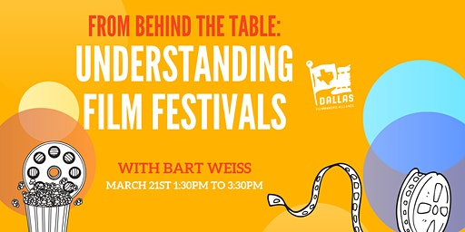 From Behind The Table: Understanding Film Festivals