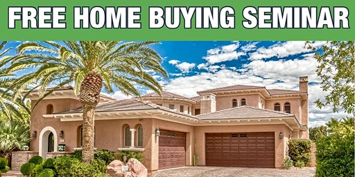 FREE Home Buying Seminar 3/11/20