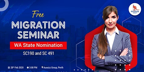Free Migration Seminar - WA State Nomination tickets