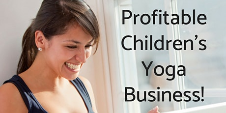 Profitable Children's Yoga Business tickets