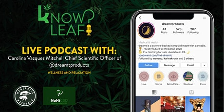 Knowleaf Meets Podcast: Wellness and Relaxation tickets