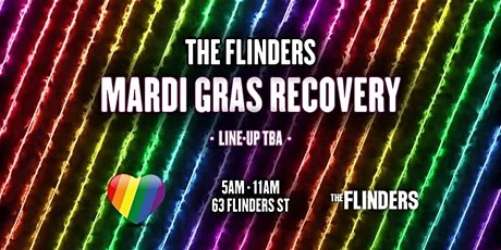 The Flinders pres. — Mardi Gras Recovery tickets