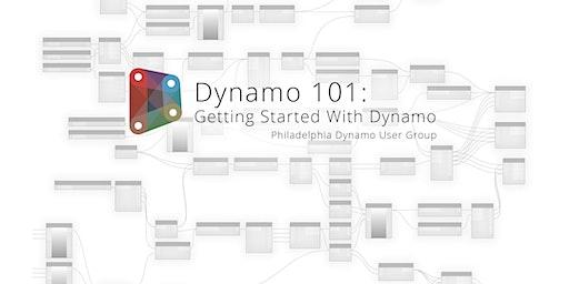 Dynamo 101: Getting Started with Dynamo