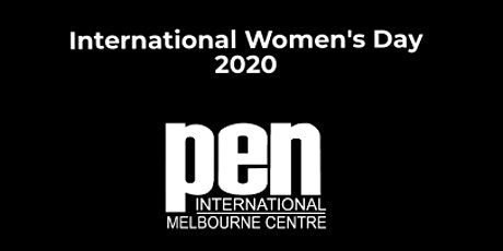 2020 PEN Melbourne International Women's Day event with Dr Maria Turmarkin tickets