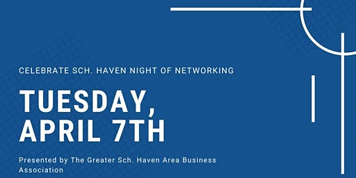 Celebrate Sch. Haven Night of Networking