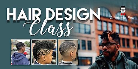 Clientele Rell Hair Design Class tickets