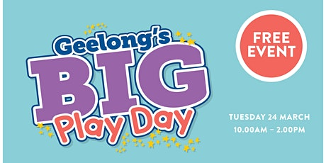 Geelong's BIG Play Day  tickets