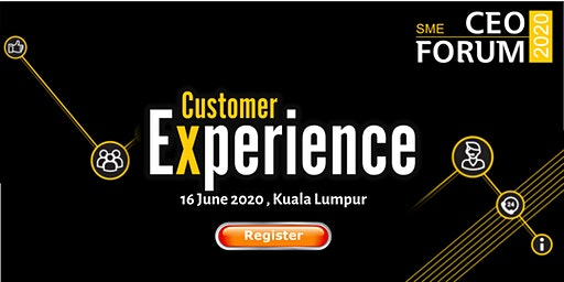 SME CEO Forum 2020: Customer Experience