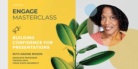 Engage Masterclass: Building confidence for presentations tickets