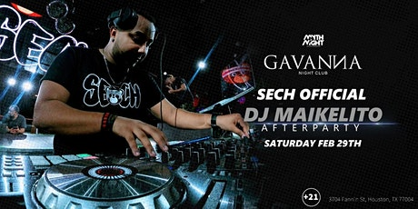 Sech's Official DJ Maikelito After Party tickets
