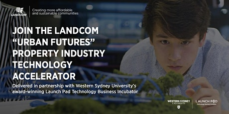 Landcom 'Urban Futures' Property Technology Accelerator Information Session tickets
