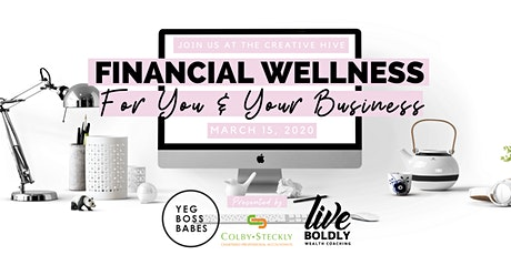 YEG BOSS BABES | Financial Wellness for You and Your Business tickets