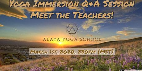 """Meet the Teachers!  Alaya Yoga School 200 HR Immersion/Teacher Training tickets"