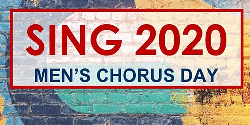 Sing 2020 Men's Chorus Day