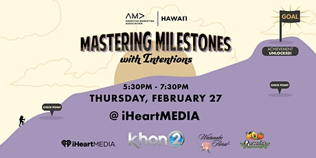 Mastering Milestones with Intentions tickets