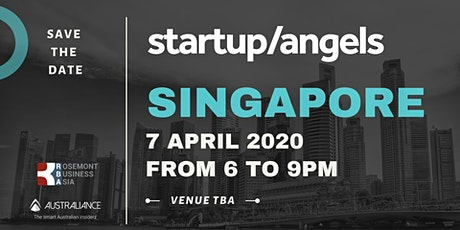Startup&Angels Singapore #7 tickets