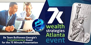 """Real Money"" WEALTH STRATEGIES Gold Rush Event ATLANTA..."