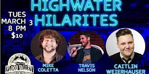 Highwater Hilarities March Edition with Caitlin Weierhauser!