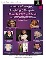 Women of Prayer, Prophecy & Purpose Retreat