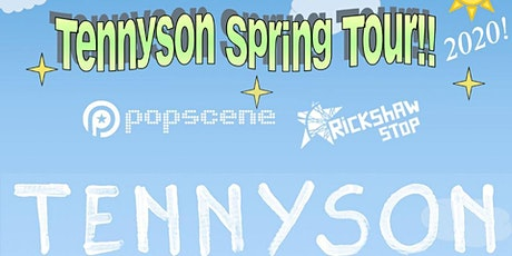 TENNYSON with support tba tickets
