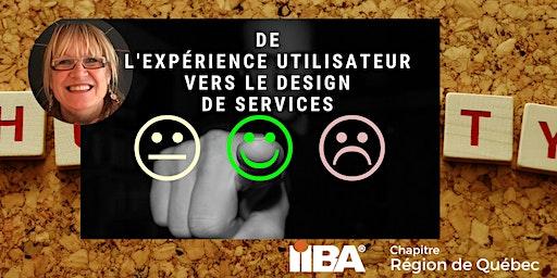 De l'expérience utilisateur vers le design de services