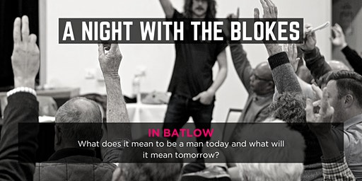 Tomorrow Man - A Night With The Blokes in Batlow
