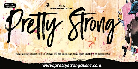 Pretty Strong - Perth tickets