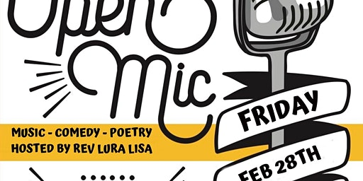 Open Mic Night (music/comedy/poetry) FRI FEB 28th 6-9 at Unity Baton Rouge