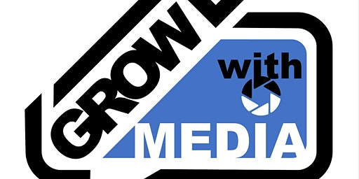 Grow With Media Information Session