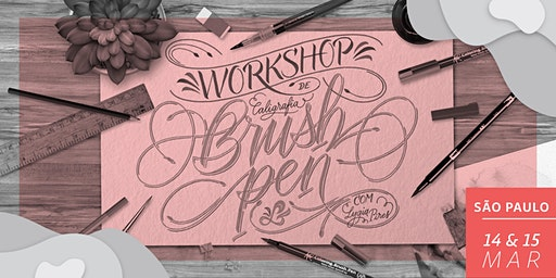 Workshop de Brush Pen em SP - Dias 14 & 15/03