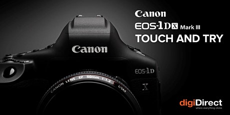 Canon 1DX Mark III Touch & Try - Brisbane tickets