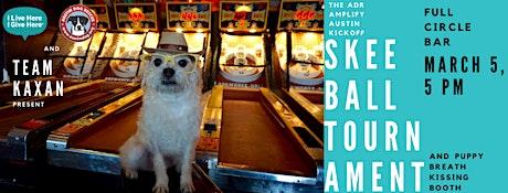 Team Kaxan's Amplify Austin Skeeball Tourney Benefiting Austin Dog Rescue tickets