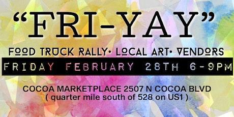 Fri-Yay food truck rally & Artist Marketplace tickets