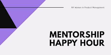 [March] Mentorship Happy Hour tickets