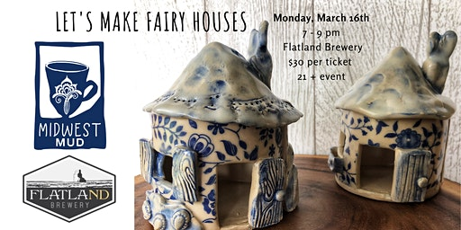 Let's Make Fairy Houses at Flatland Brewery!