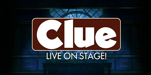 Audition Notice: Clue Live on Stage!