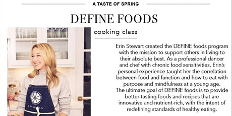 Erin from DEFINE Foods Spring Cooking Class tickets