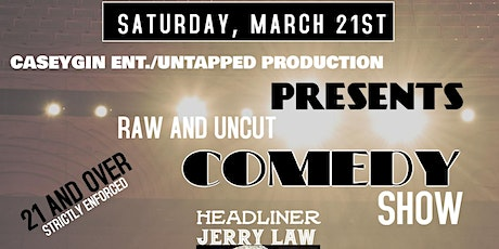 Raw and Uncut Comedy Show tickets
