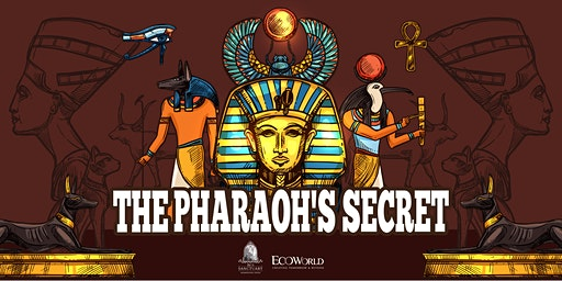 THE PHARAOH'S SECRET -DISCOVER THE MYSTERIES BENEATH THE GOLDEN PYRAMID