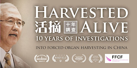 """Harvested Alive- 10 years of investigations"" Documentary Screening tickets"