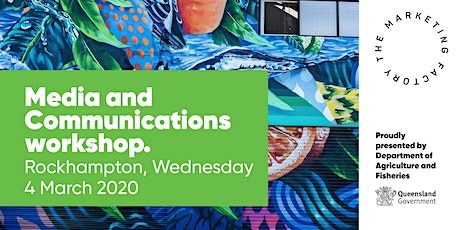 Media and Communications workshop. tickets
